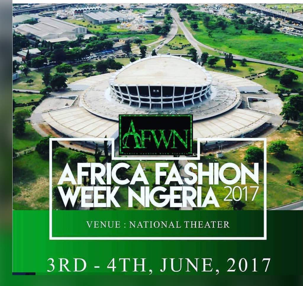 AFRICA FASHION WEEK NIGERIA MOVES TO THE NATIONAL ARTS THEATER, LAGOS