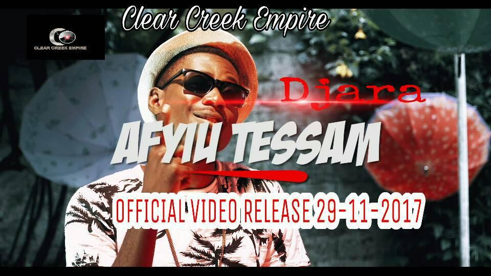 New Music: Clear Creek Presents DJARA - AFYIU TESSAM (MBRO)