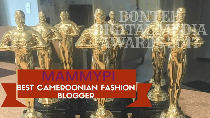 Awards: Mammypi-Best Cameroonian Fashion Blogger #BDMA2017